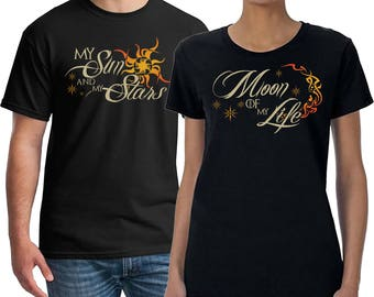 Game of Thrones, Game of Thrones Shirts, Couples Shirts, Drogo and Daenerys, Sun and my Stars, Moon of My Life Matching Shirts