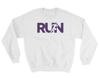 RUN Sweatshirt - pre-shrunk, warm, gift for athlete, track and field, marathon, triathlon, runners