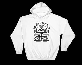 World's Best Cat Mom Sweatshirt - Cat Mom Hoodie - Gift For Cat Lovers - Crazy Cat Lady Gift - Funny Cat Sweatshirt - Cat Lady Funny Gift