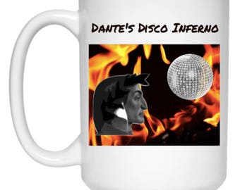 Dante's Disco Inferno - Funny Gift Mug For Poets Philosophers Dancers - 15 oz