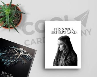 Game of Thrones Card, Sansa Stark, Funny Birthday Card, Pop Culture Card, Ironic, Card for Boyfriend, the North Remembers, Winter is coming