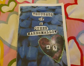 Thoughts of a Queer Marshmallow #5