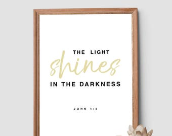 The Light Shines In The Darkness Art Print, Scripture Signs, Bible Verse Wall Art, Bible Verse, Bible Verse Print, Wall Art, Wall Decor