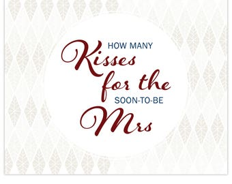 How Many Kisses For The Soon-To-Be Misses | Signage & Guess Slip