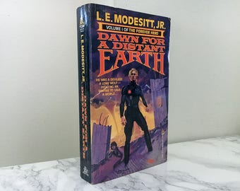 Dawn For a Distant Earth by L.E. Modesitt, Jr. (1987 First Edition)