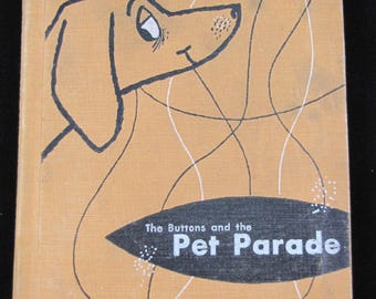 The Buttons and the Pet Parade - Vintage Children's book