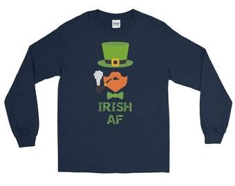 Irish AF Shirt, Shamrock Shirt, St Patricks Day Shirt, St Paddys Day, Irish, Leprechaun, day drinking, Long Sleeve T-Shirt