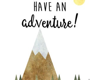 Let's have an adventure! - adventure typography quote - print