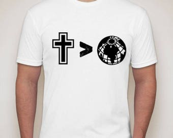 Cross Is Greater Than The World Christian T-Shirt | Christian Graphic Tee Shirt | Religious Graphic Tee