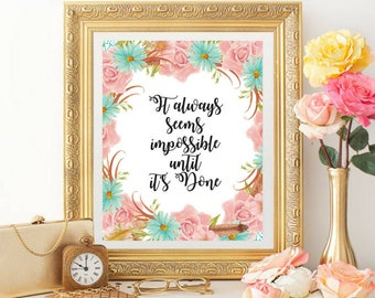 Printable Art, Watercolor Flowers, Wall Art, Inspirational Quote, Motivational Quote, 8x10 Printable, Calligraphy
