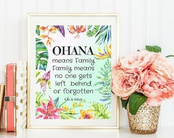 Printable art Ohana means family Beautiful Colorful Watercolor Tropical Floral Art Inspirational Motivational Quotes Nursery Child painting
