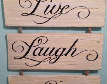 Live, Laugh, & Love