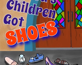 All God's Children Got Shoes