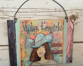 Vintage Cowgirls Rustic Country Sign