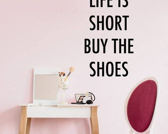 Buy The Shoes Quote Wall Sticker