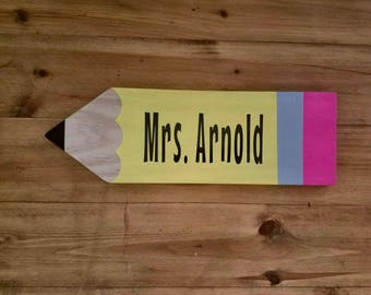 Teacher Wood Pencil sign, Personalized, Custom Teacher Gift, Teacher Appreciation