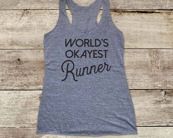 World's Okayest Runner - funny running Soft Tri-blend Soft Racerback Tank fitness gym yoga exercise birthday gift