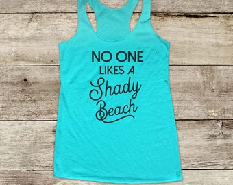 No One Likes A Shady Beach ocean waves - running Soft Tri-blend Soft Racerback Tank fitness gym yoga exercise birthday gift