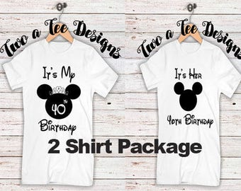It's her birthday! Couple Combo. Disney themed. Disney shirt for birthdays. Great for couples to celebrate each other's birthday.
