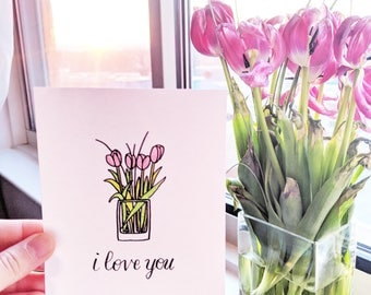 Tulips I love You Card