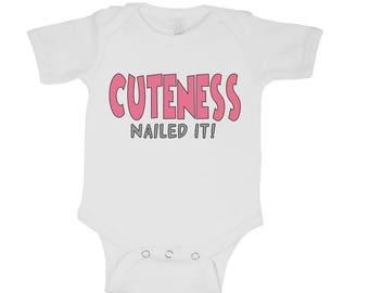 Cuteness Nailed It Onesie