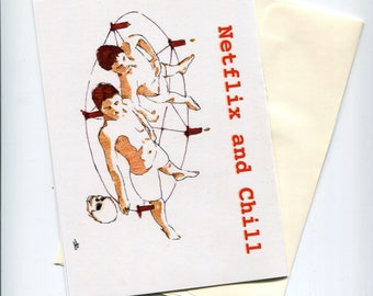 """Netflix and Chill 5"""" x 7"""" Greeting Card"""