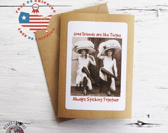 Funny Friendship Greeting Card-Good Friends are like thighs Always Sticking Together- Kraft Card Stock- Blank Inside FREE US SHIPPING