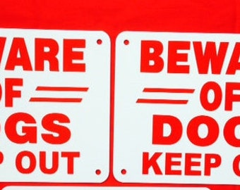 """2 beware of dogs keep out  7"""" x 10"""" Heavy non rust aluminum signs red lettering on white aluminum predrilled holes"""