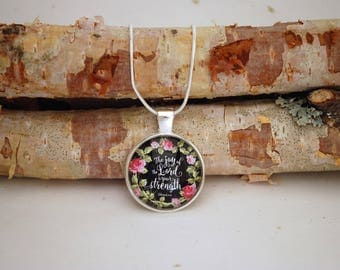 The joy of the Lord is my strength, Small Silver Pendant Necklace