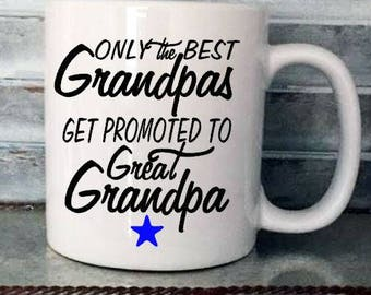 Only The Best Grandpas Get Promoted To Great Grandpa Coffee Mug Decal, Pregnancy Announcement Mug Decal, Coffee Decal, CUP NOT INCLUDED