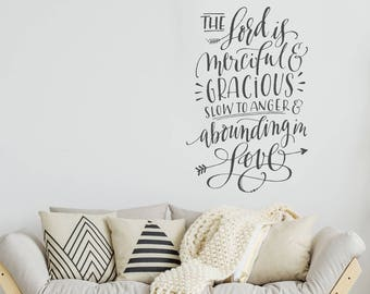 Christian Wall Decal - The Lord is merciful and gracious slow to anger and abounding in love - Scripture Decal - Bible Verse Decal