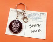IT Stephen King - My Heart Burns There Too - IT Enamel keychain - Stephen King - Stephen King Fan keychain  - IT Movie - Valentines Day Gift