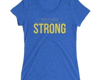 Spoonie Strong THE SOFTEST T-Shirt