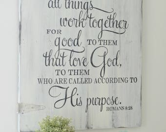 All Things Work Together Sign, Scripture Sign, Bible Verse Sign, Rustic Wall Decor, Farmhouse Sign