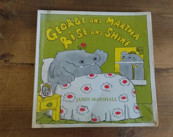 George and Martha Rise and Shine by James Marshall