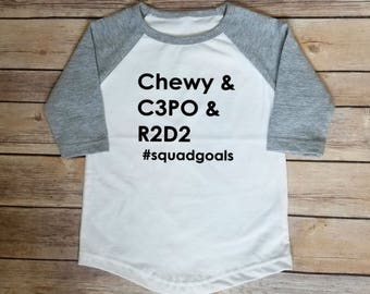 Squad Goals Baseball Tee, Toddler Tee, Star Wars, Chewy, C3PO, R2D2, BB8, Star Wars Baby, Kids Shirt, Nerd Kid, #Squadgoals, Baseball Tshirt