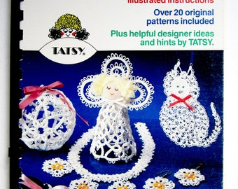 TATTING Illustrated Instruction Book with Patterns TATSY