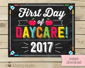 First Day of Daycare Sign - 1st Day of Daycare Sign - First Day of School Sign Printable - Back to School Sign - School Chalkboard