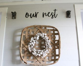 Our Nest Sign Farmhouse Decor
