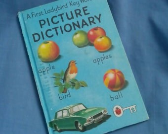 A First Key Words Picture Dictionary - Vintage Ladybird Book Series 642 - 40p Matt Covers 1979 /1980 - Hardback