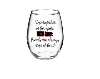 Best Friend Wine Glass - Long Distance Friendship Gift - Friendship Long Distance - Friendship Distance - 21 oz Stemless Wine Glass