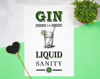 Gin Print, Gin is Liquid Sanity, Gin Poster, Gin & Tonic, Liquor Print, Gin and Tonic Print, Kitchen Art, Poster, Kitchen Print, Gin Quote