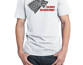 The North Will Never Forget, District Threads Shirt, Direct to Garment, Men's White Shirt, GoT Shirt, Game of Thrones Shirt