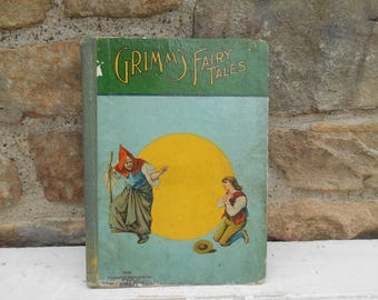 """Antique Book """"Grimm's Fairy Tales"""" Charles E. Graham & Co Children's Book Brothers Grimm Hardcover Gift Decorative Illustrated"""