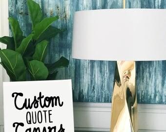 Custom Quote Canvas Print