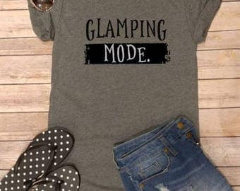 Glamping Mode, Glamping, Graphic Tee, Woman's Tee