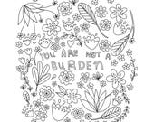 You Are Not a Burden Print - Hand-Illustrated