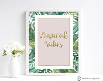 Tropical Vibes Art Print Tropical Art Print Instant Download Wall Art Print Palm Leaves Art Print Pink Print Printable Artwork Palm Tree