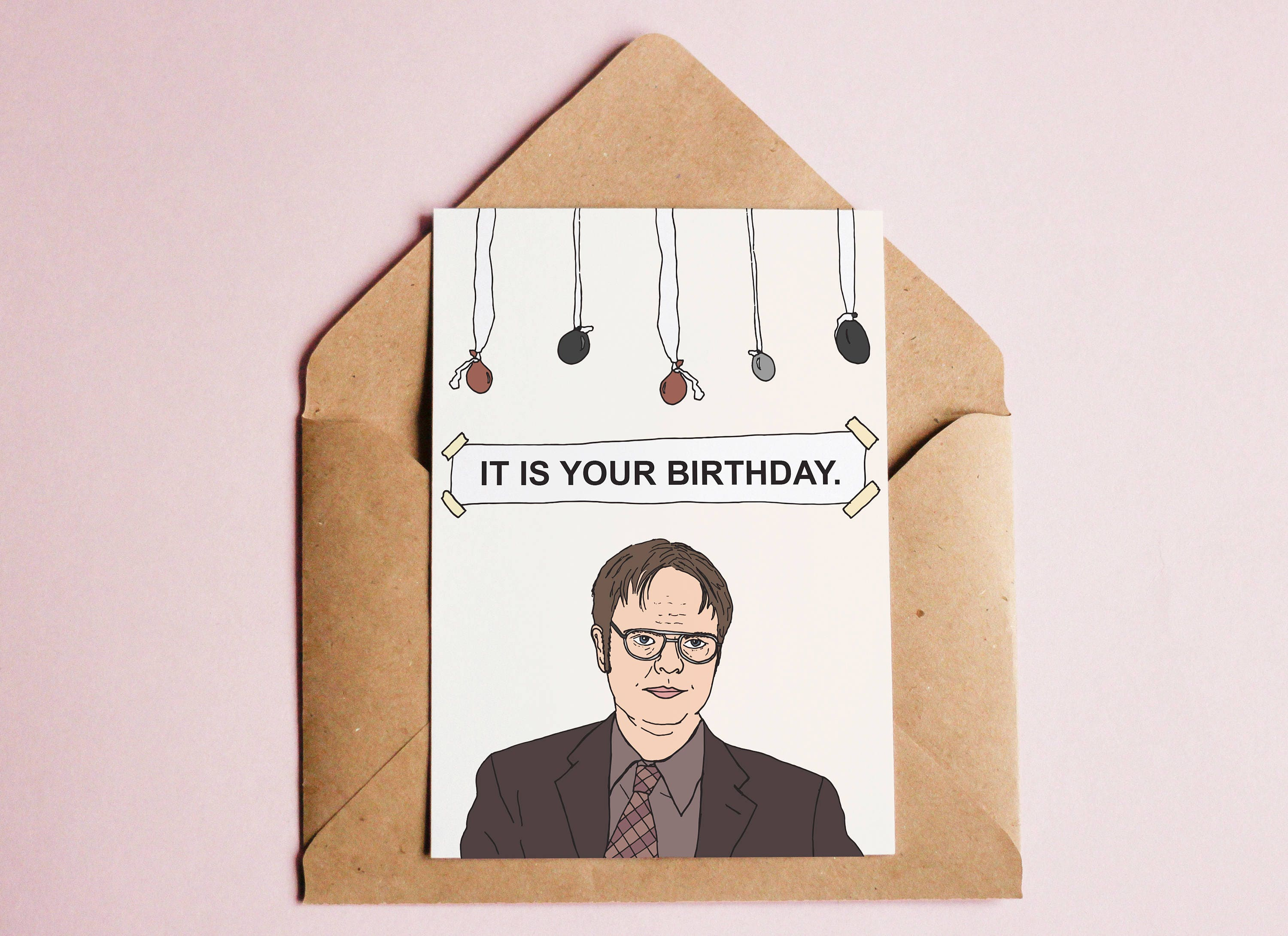 Dwight Schrute It Is Your Birthday Card Choice Image Free