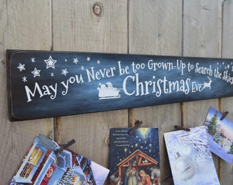 Christmas Card Holder  - May you Never be too Grown Up to Search the Skies on Christmas Eve Sign - Card Display - Greeting Card - BornOnBonn